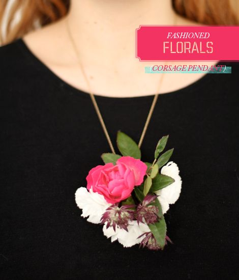 {fashioned florals} a corsage pendant  Love this