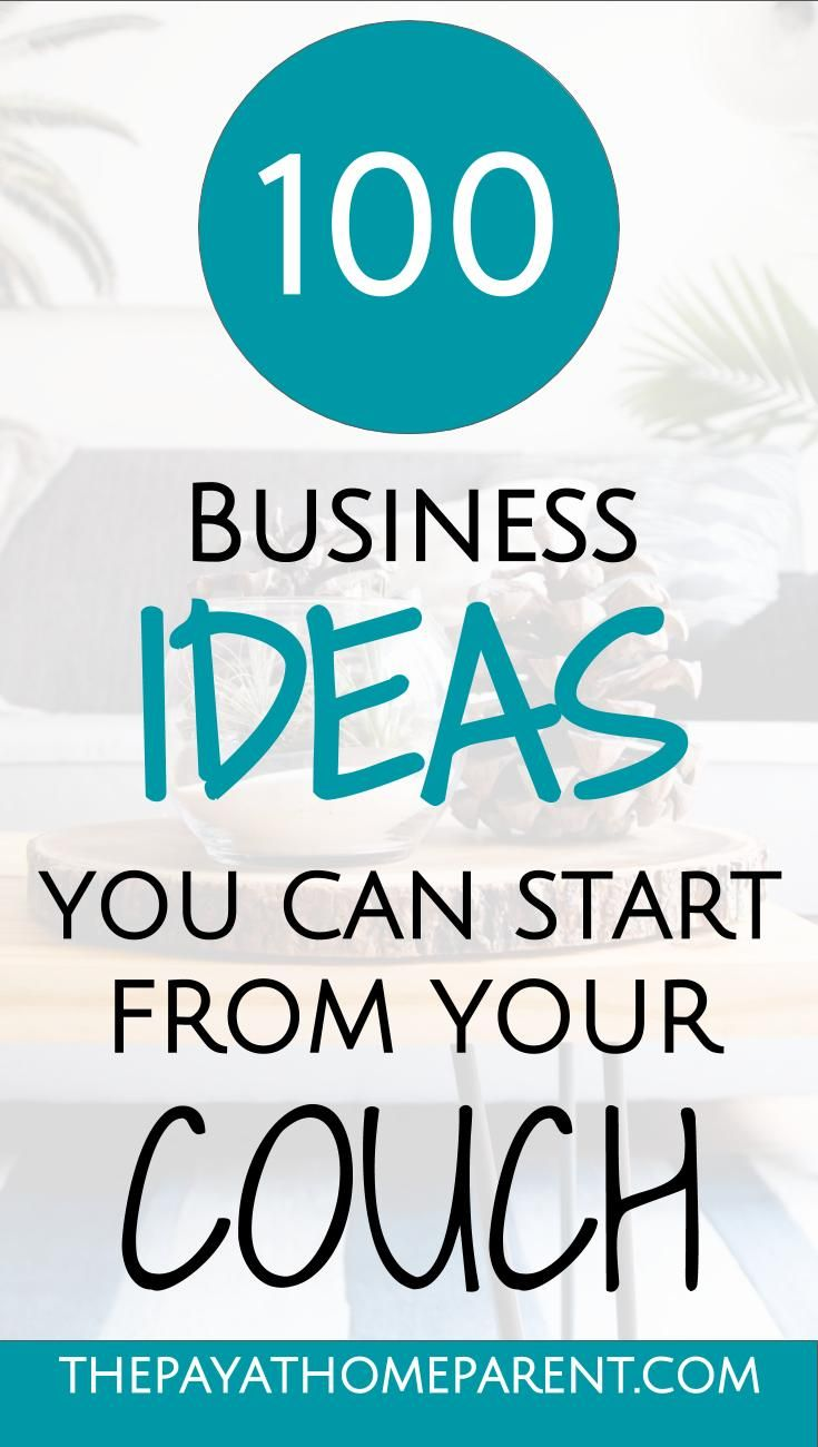 100 Ideas For A Home Based Business - Opportunities For Moms ...