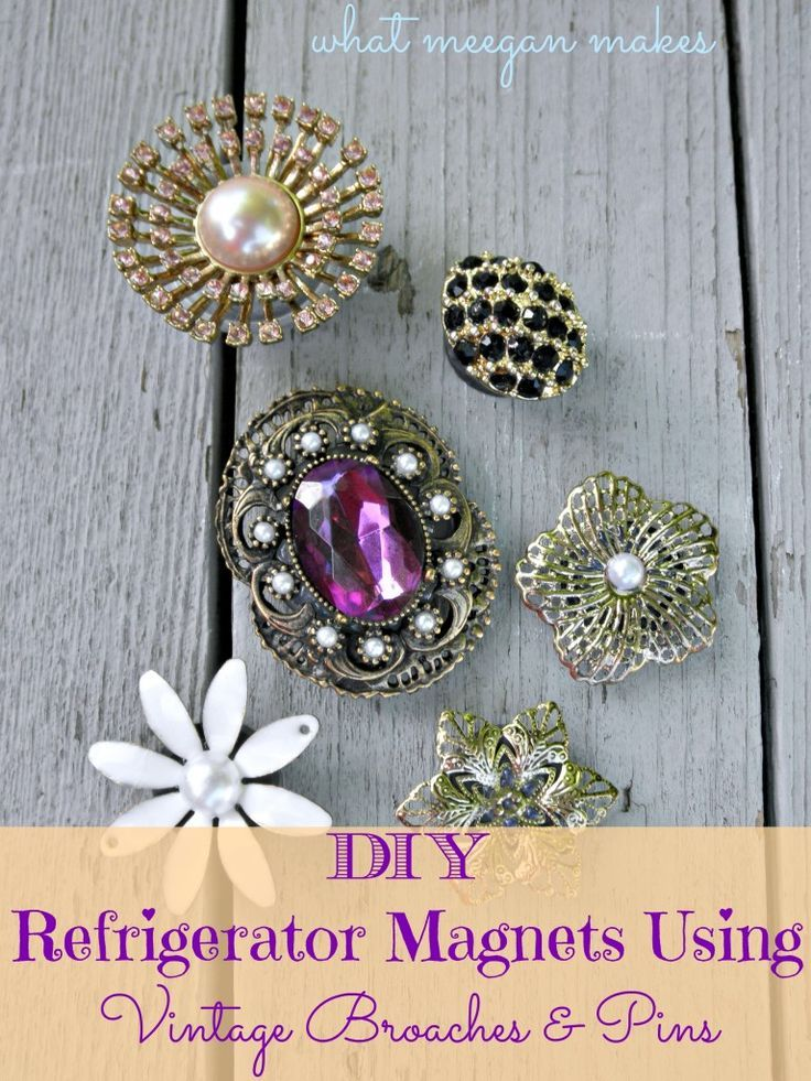 DIY Refrigerator Magnets Using Vintage Broaches and Pins #whatmeeganmakes