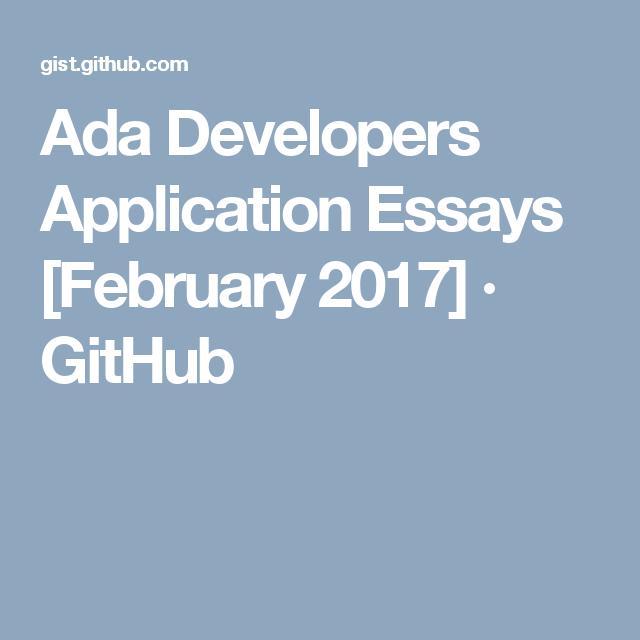 Ada Developers Application Essays February 2017 Github Essay Higher Education Development
