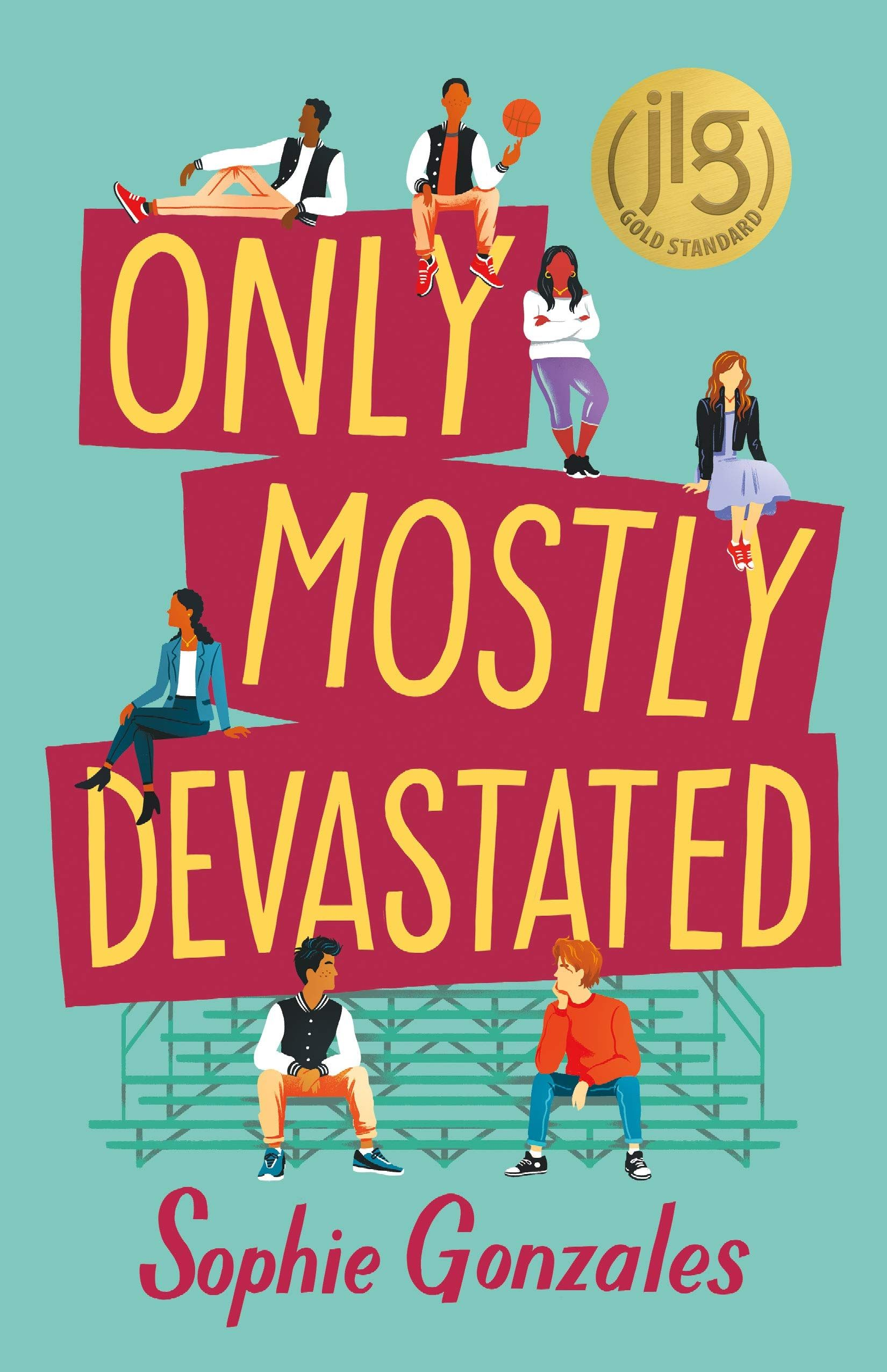 Ebook Only Mostly Devastated By Sophie Gonzales Only Mostly