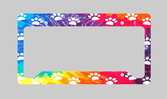 Pet Paw Print Tie Dye License Plate Frame Signs Pinterest