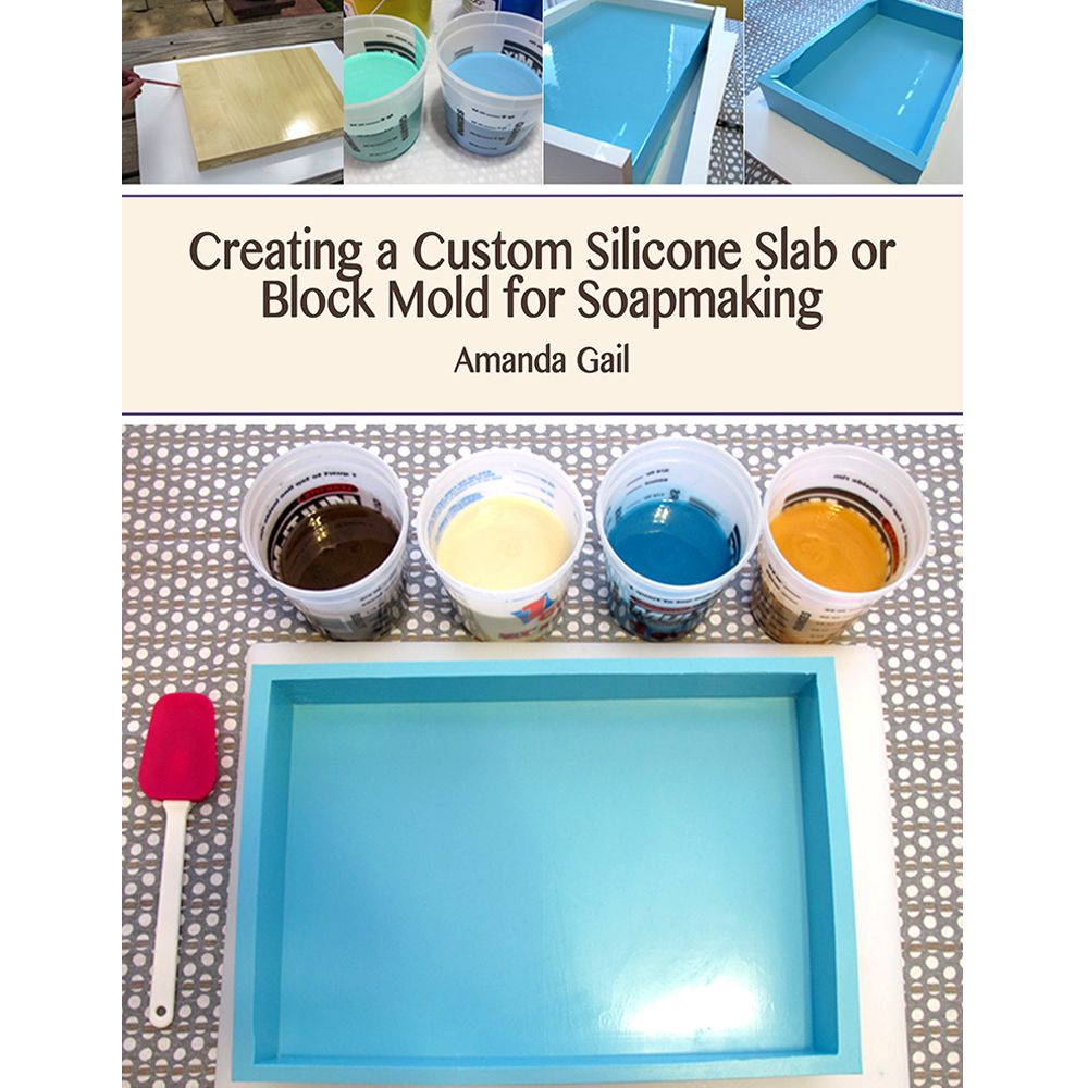 Creating A Custom Silicone Slab Or Block Mold For Soapmaking