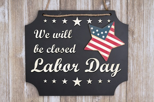 Labor Day 2020 Closed Signs Memorial Day Message Independence Day Message Labor Day Holiday
