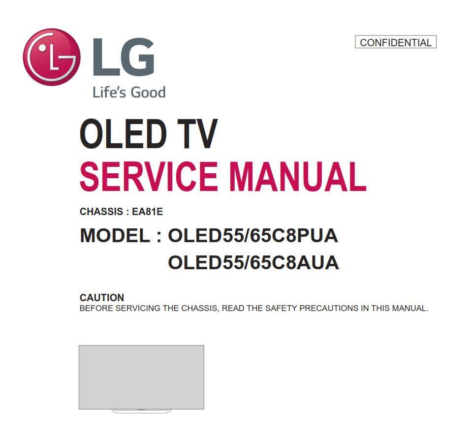 Lg Oled65c8aua Oled55c8aua Chassis Ea81e Oled Tv Service Manual Tv Services Oled Tv Tv