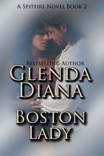 Read Excerpt Here Boston Lady A Spitfire Novel Book 2
