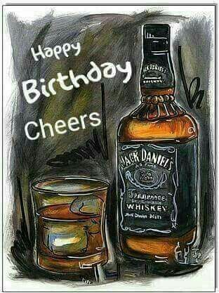 Happy Birthday Cheers Jack Daniels Happy Birthday To You