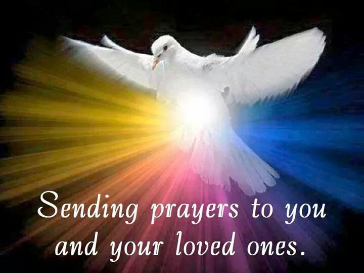 Prayers for you and yours