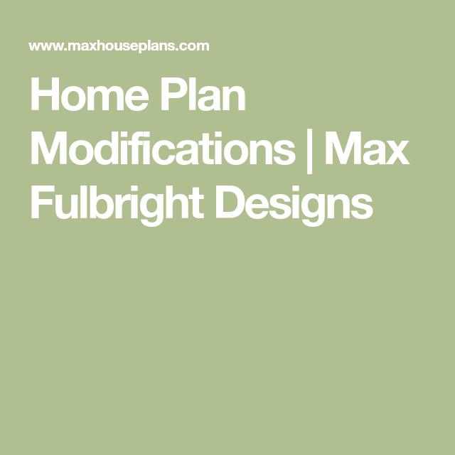 Home Plan Modifications