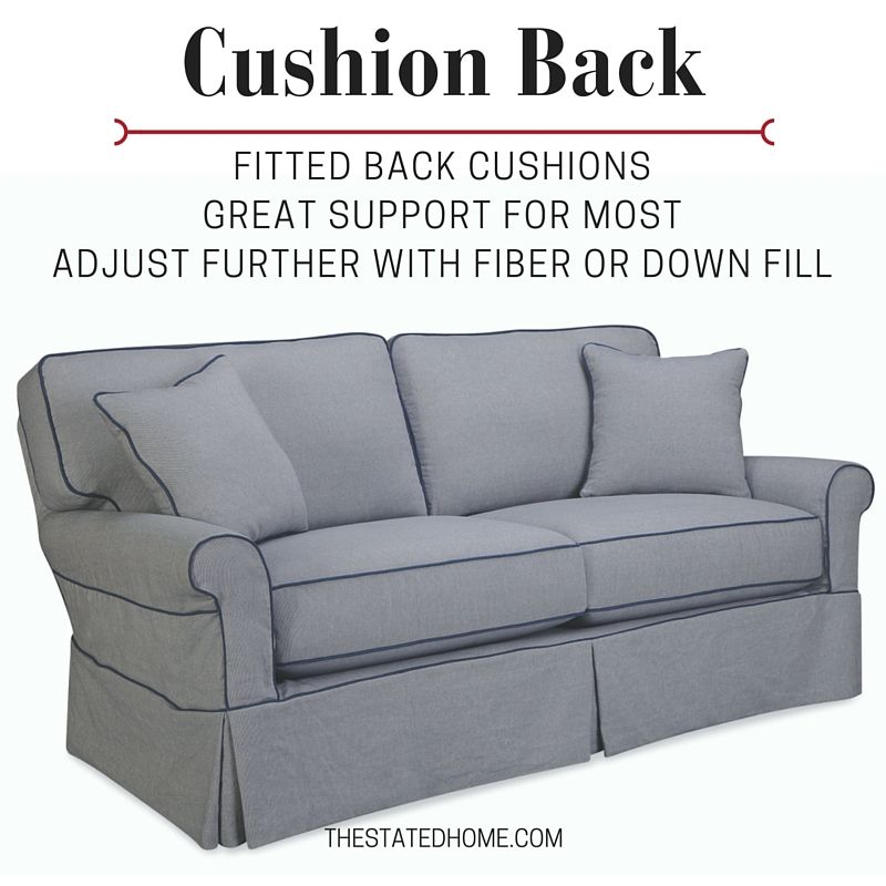 Cushion Back Sofas Are The Most Common They Have Cushions Cut To Fit