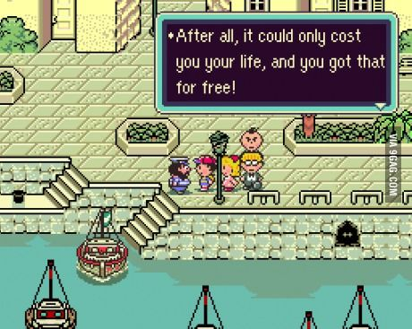 One Of My Favorite Earthbound Quotes Video Game Quotes Funny Games Game Quotes
