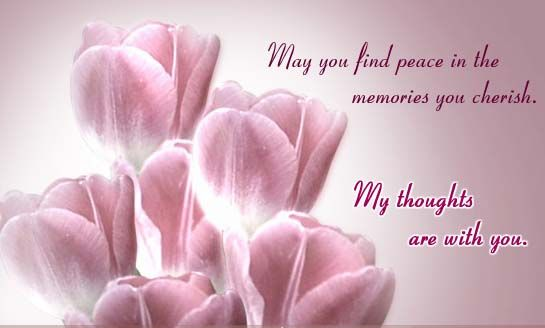 My Thoughts Are With You Sympathy Messages Sympathy Quotes Condolence Messages
