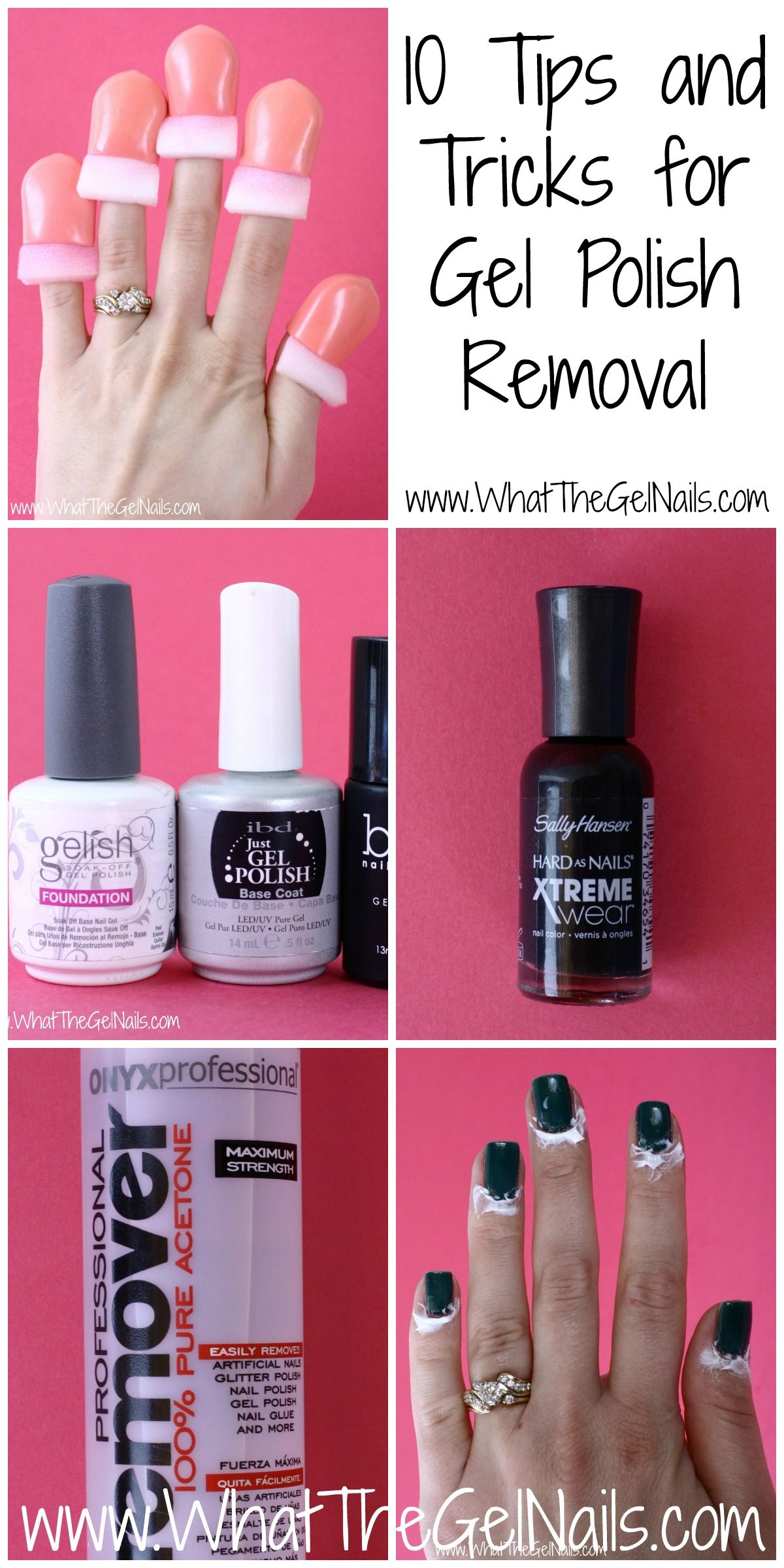 10 Tips and Tricks for Gel Polish Removal | nails | Pinterest | Nail ...