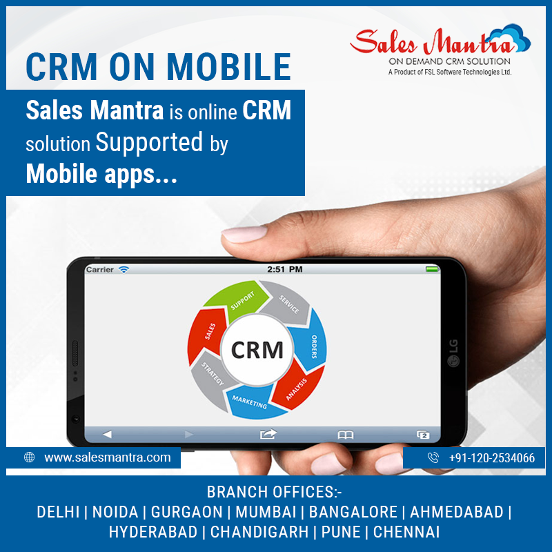 CRM ON MOBILE: SalesMantra is online CRM Solution supported by