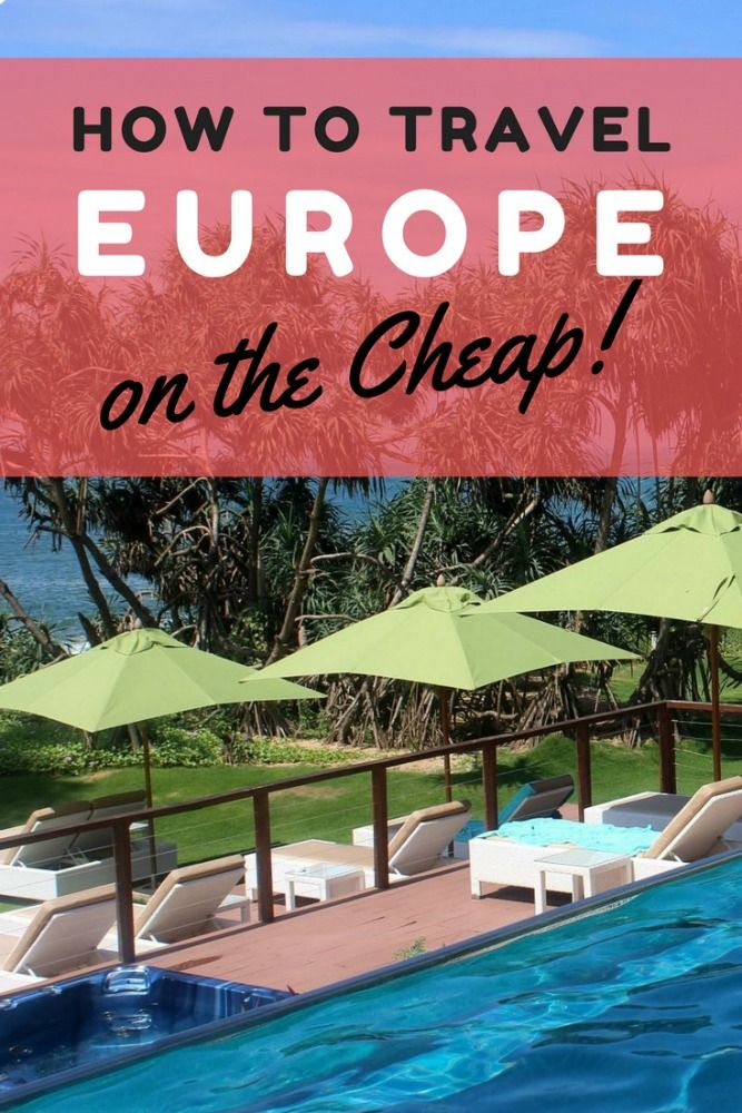 How to Travel around Europe on the Cheap Travel around
