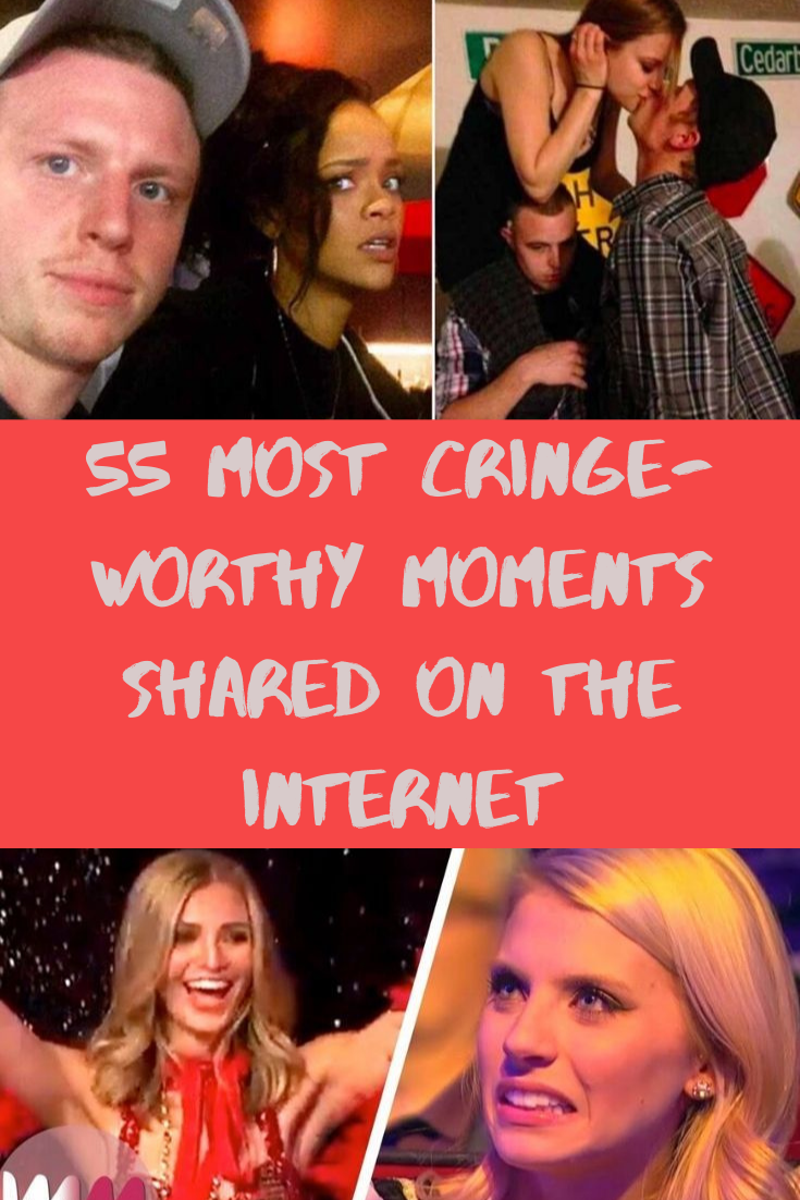 55 Most Cringe-Worthy Moments Shared On The Internet in