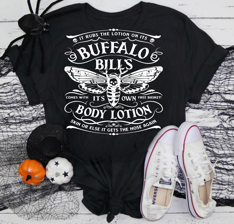 Buffalo Bills Body Lotion Hannibal Silence Of The Lambs T Shirt Viral Shirts Shirts Body Lotion