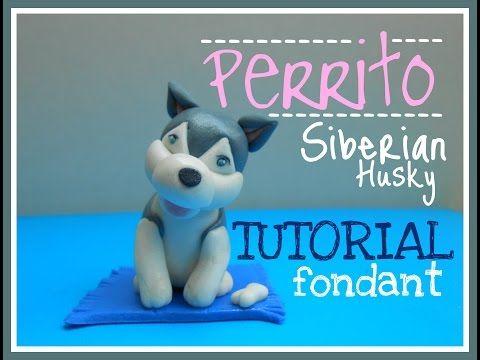 TUTORIAL PERRITO SIBERIAN HUSKY EN FONDANT - YouTube