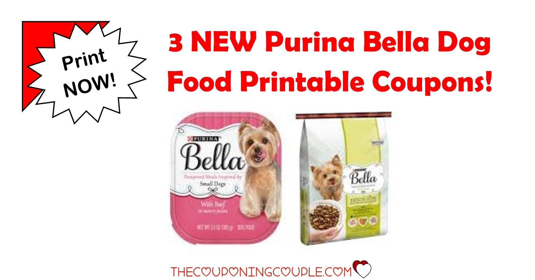 3 New Purina Bella Dog Food Printable Coupons Print Now Dog