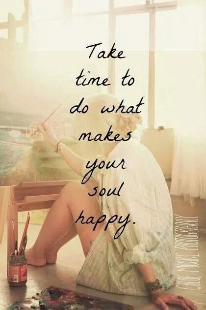 Do What Makes Your Soul Happy Bemorewithless Simplicity Simplelife Inspirational Words Words Inspirational Quotes