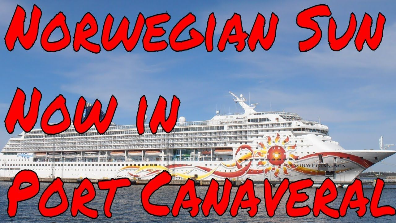 Cruise ship updates Norwegian Sun in Port Canaveral