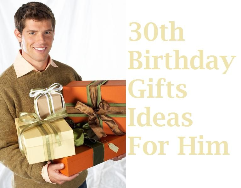 So your guy boyfriendhusband is turning 30 on this coming you are confused what to gift you dont have some good ideas get through to know some very good gifts ideas for him solutioingenieria Choice Image
