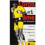 Corps et âme : carnets ethnographiques d'un apprenti boxeur / Loïc Wacquant [12.15-WAC]