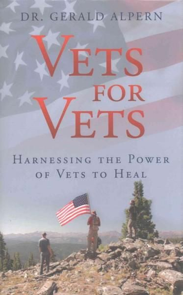 Vets for Vets: Harnessing the Power of Vets to Heal