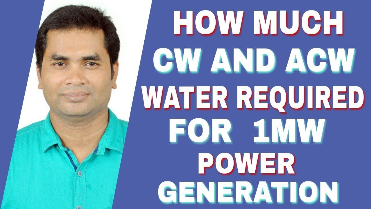 Power Plant Cw And Acw Water Requirement Condenser Cooling Water