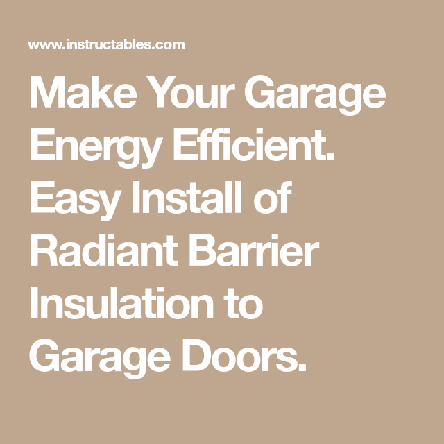 Make Your Garage Energy Efficient. Easy Install of Radiant ...