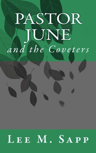 Pastor June (The Coveters) by Lee Sapp