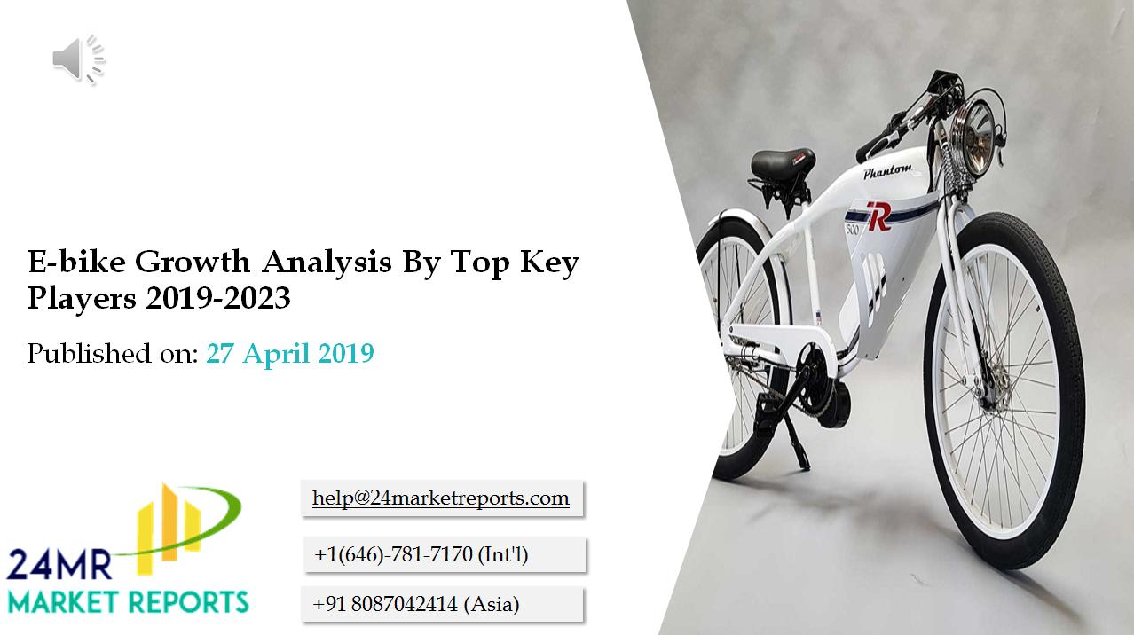 Ebike Market Focuses On E Bike Volume And Value At Global Level