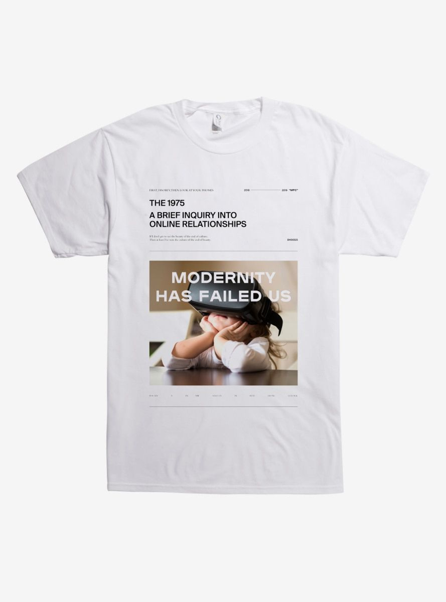 The 1975 Modernity Has Failed Us T-Shirt | Products in 2019