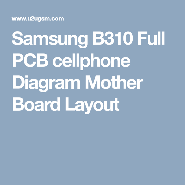 Samsung B310 Full Pcb Cellphone Diagram Mother Board Layout Smart