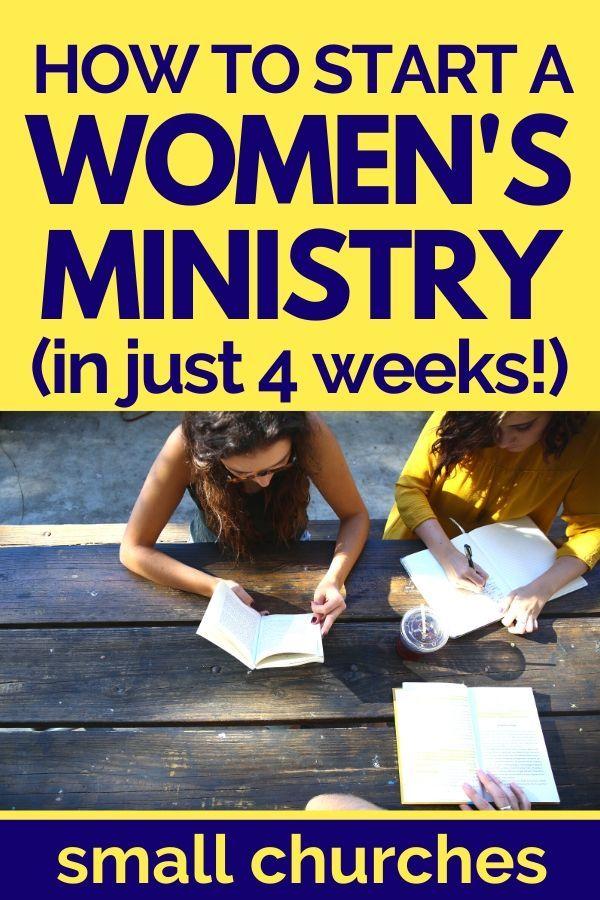 A 4WEEK PLAN TO START (or restart) A WOMEN'S MINISTRY