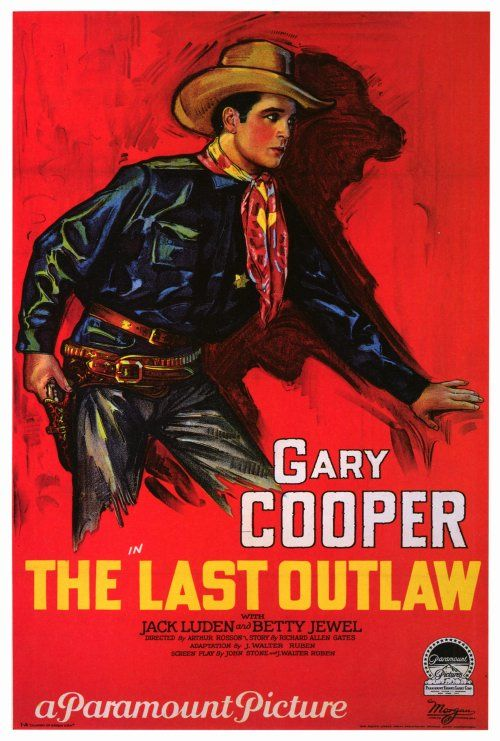 The Last Outlaw (1927)