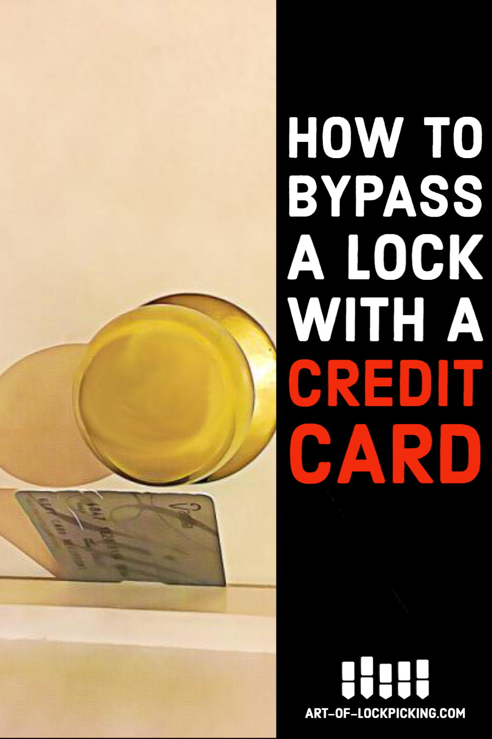 How To Bypass A Lock With A Credit Card Credit Card Cool Websites Cards