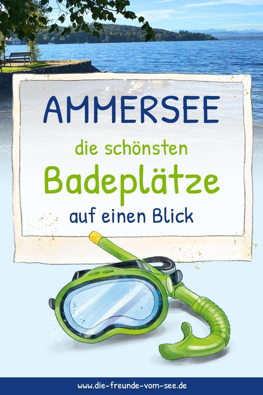 Ammersee Die Schonsten Badeplatze Auf Einen Blick Ammersee Strandbad Baden