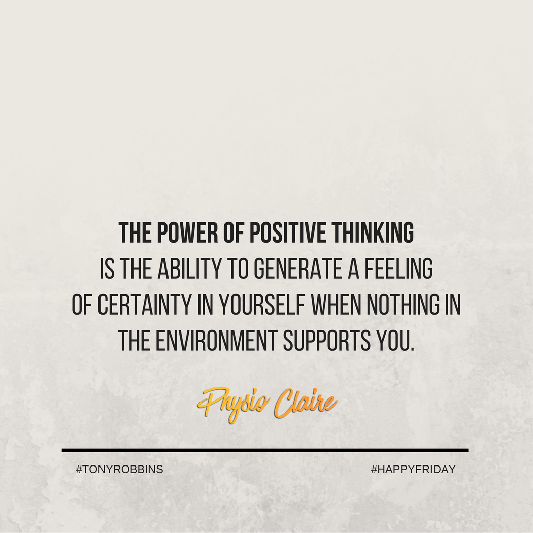 The Power Of Positive Thinking Is The Ability To Generate