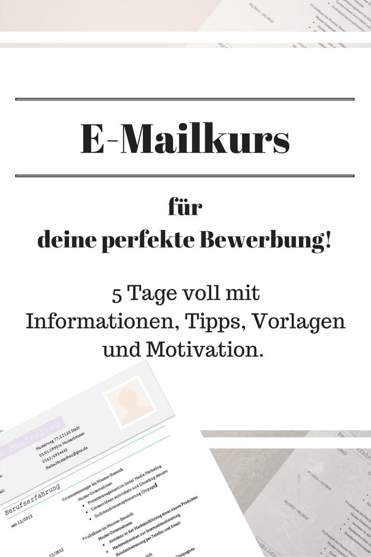 E Mailkurs Für Deine Perfekte Bewerbung Tipps Pinterest