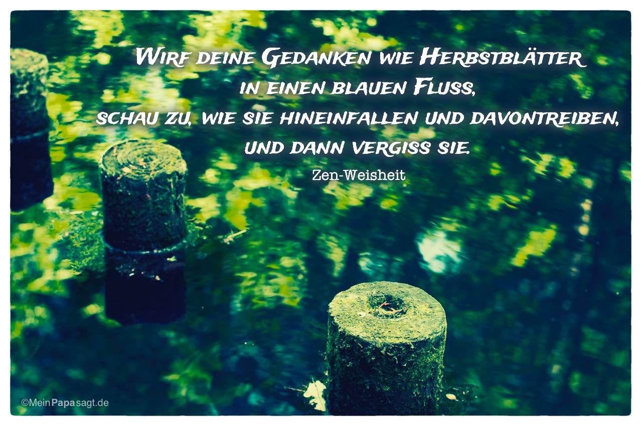 Wirf Deine Gedanken Wie Herbstblätter In Einen Blauen Fluss