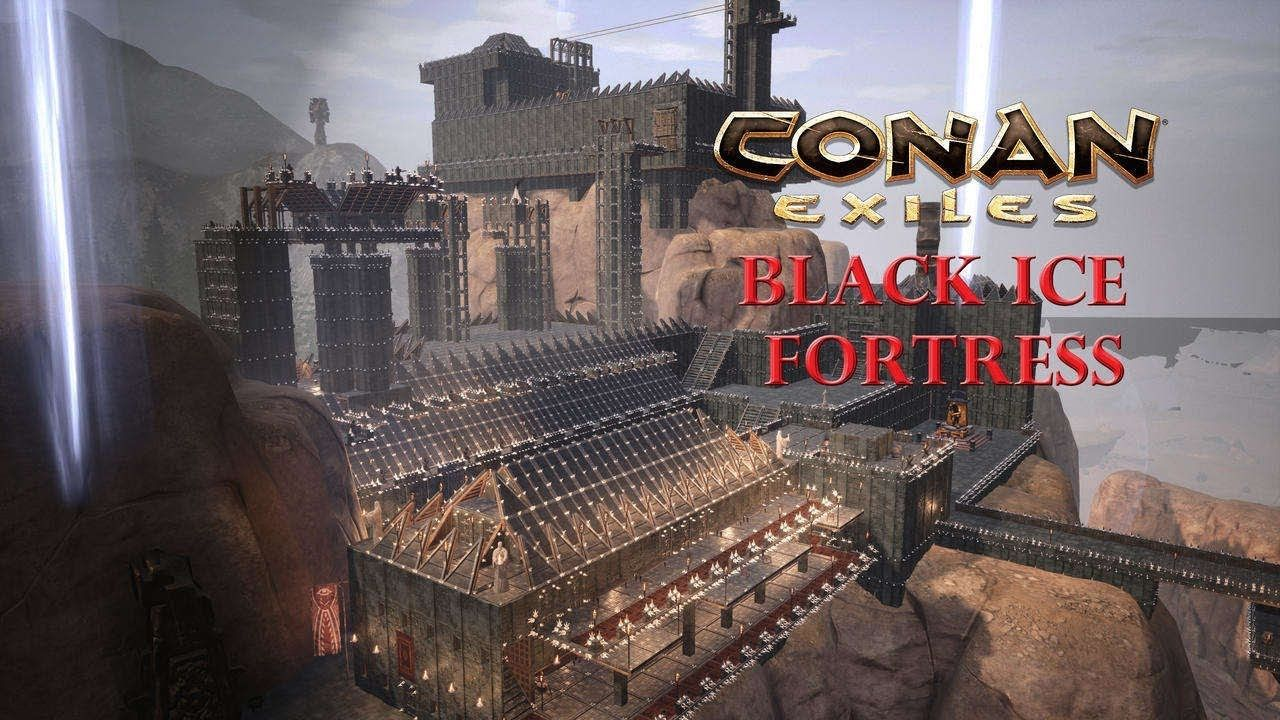 Best Base In Conan Exiles Black Ice Fortress Youtube Conan