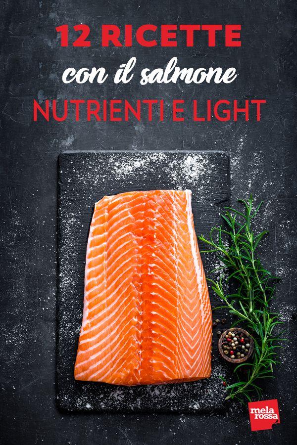 12 ricette con il salmone, nutrienti e light