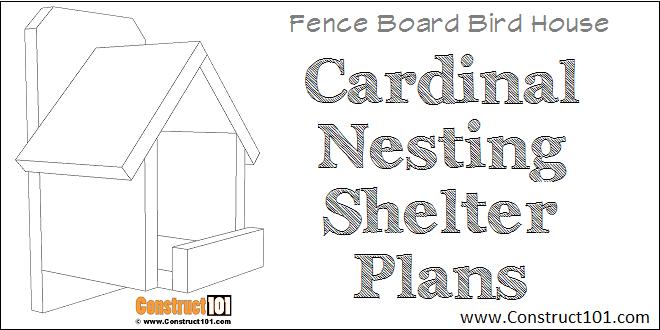 Cardinal Nesting Shelter Birdhouse Plans Construct101