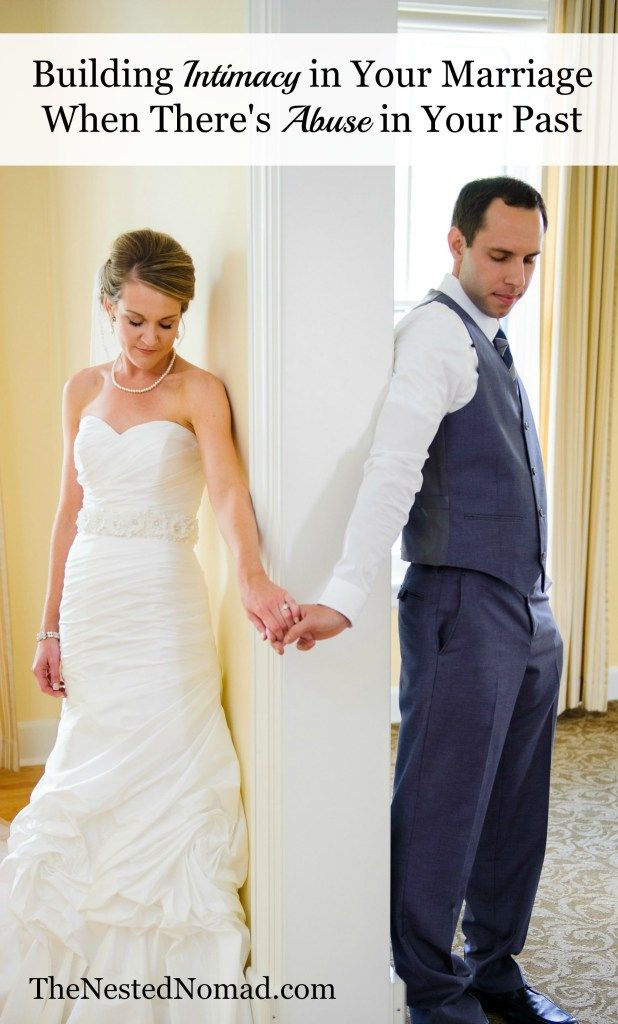Building Intimacy In Your Marriage When There S Abuse In Your Past