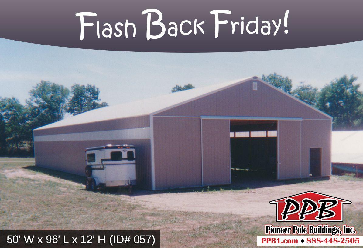 Happy Flash Back Friday! Dimensions 50' W x 96' L x 12' H