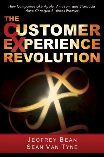 The Customer Experience Revolution by Jeofrey Bean, http://www.amazon.com/dp/B006GT3KVU/ref=cm_sw_r_pi_dp_tdQdtb0A7TMQZ