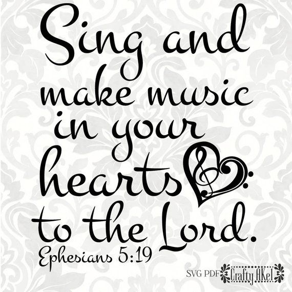 Ephesians 5:19 SVG  Sing and make music in your hearts to the   Etsy