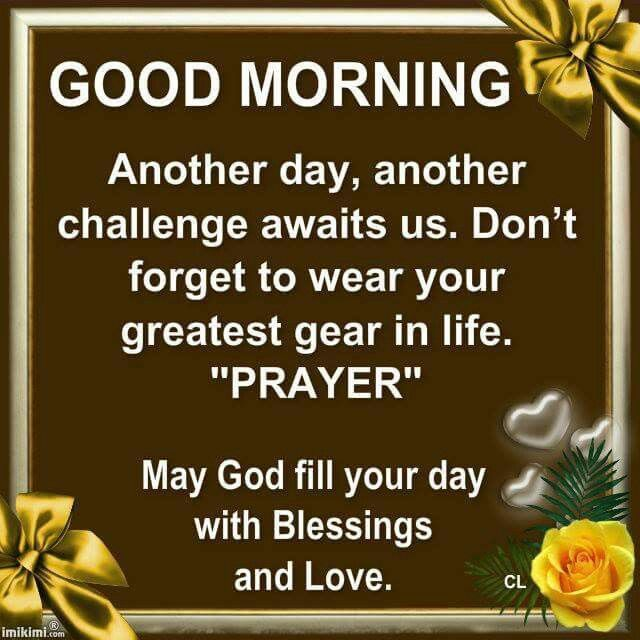 Early Morning Blessing Quotes: Good Morning, May God Fill Your Day With Blessings And
