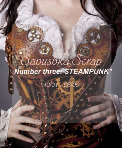 "Savushka.Scrap.: ""Number three: STEAMPUNK"""